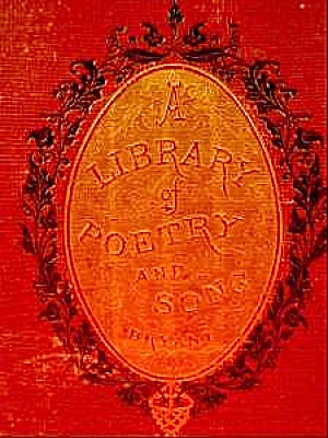 A Library Of Poetry And Songs - Bryant - 1876