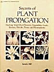 Secrets of Plant Propagation by Lewis Hill (Image1)