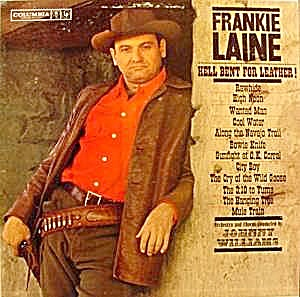 Us Banks Money Tree >> Frankie Laine LP Album ~ Hell Bent For Leather ~CL 1615 (Recordings ~ LPs) at Joann's Junque