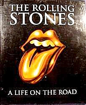 The Rolling Stones - A Life On The Road