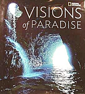 Book - Visions Of Paradise - National Geographic