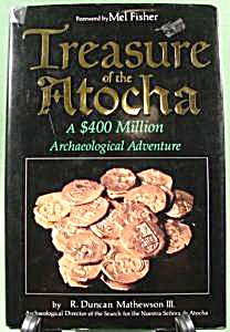 Treasure Of The Atocha Book - Signed Copy