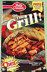 Betty Crocker On The Grill Cookbook - Cook Book