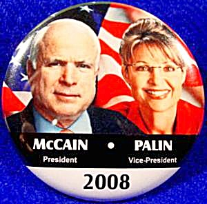 Mccain - Palin 2008 Political Campaign Button