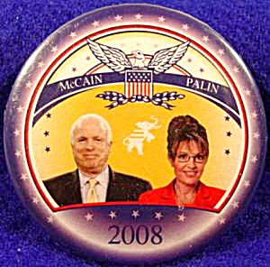 McCain - Palin 2008 Political Campaign Button (Image1)