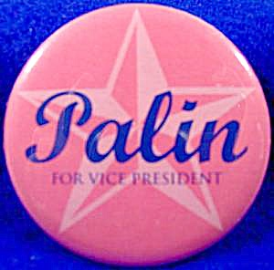 Sarah Palin Political Campaign Button - 2008