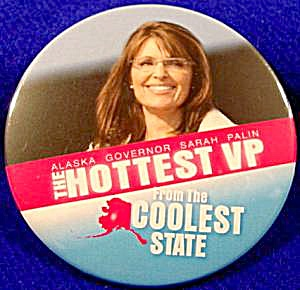 HOTTEST VP Political Campaign Button - 2008 (Image1)