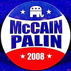 McCain - Palin Political Campaign Button - 2008 (Image1)