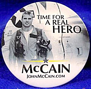 Time For A Real Hero - Mccain - 2008