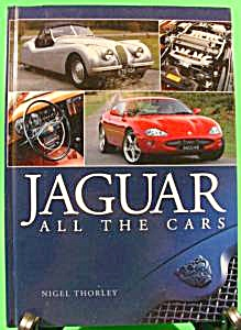 Jaguar Book - All The Cars - Nigel Thorley (Image1)