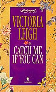 Loveswept #751 Catch Me If You Can - Leigh - 1995