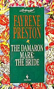 Loveswept #762 The Dameron Mark: The Bride - Preston