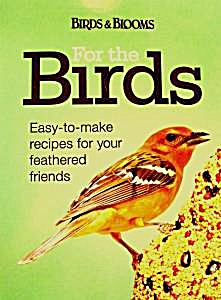 Recipes For Your Birds - 2010 - Over 50 Recipes