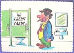 Post Card ~ No Credit Cards ~ Humor