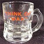 Think of Max Mug Shot Glass ~ Vintage