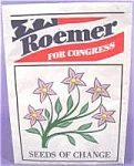 Political ~ Roemer For Congress Seed Packet ~ Indiana