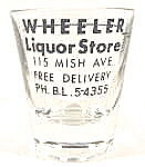 Barware ~ Wheeler Liquor Store Shot Glass