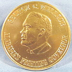 Click here to enlarge image and see more about item AAA990: Political Token ~ George C. Wallace ~ Goldtone