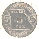 Click here to enlarge image and see more about item AAA992: Coins - Tax Receipt Token - Missouri