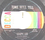 Click here to enlarge image and see more about item B761: 45RPM Record ~ Leapy Lee ~ Time Will Tell ~ Decca Label