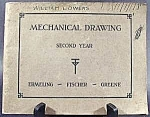 Click here to enlarge image and see more about item C139: Mechanical Drawing Second Year ~ 1922-1923