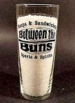 Click here to enlarge image and see more about item C189: Between The Buns Bar Glass ~ Sports and Spirits