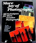 Click here to enlarge image and see more about item C347: More Joy of Photography Book by Kodak ~ 1981