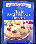 Click here to enlarge image and see more about item C42: Classic Eagle Brand Desserts - Cook Book - 1993