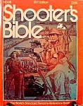 Click here to enlarge image and see more about item C458: Shooter's Bible - Firearms - Guns - 1977 Edition