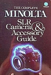 Click here to enlarge image and see more about item C602: Minolta SLR Camera & Accessory Guide
