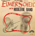 Elmer Scheid LP Record Album ~ Hoolerie Band ~ LP 19-61
