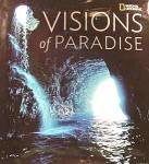 Click here to enlarge image and see more about item D463: Book ~ Visions Of Paradise ~ National Geographic