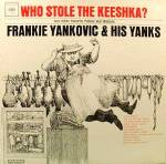 Frankie Yankovic LP Record Album ~Who Stole The Keeshka