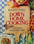 Click here to enlarge image and see more about item D67: Down Home Cooking Cookbook - 1994 Readers Digest
