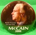 Click here to enlarge image and see more about item D806: John McCain Political Campaign Button - 2008