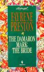 Click here to enlarge image and see more about item E282: Loveswept #762 The Dameron Mark: The Bride - Preston