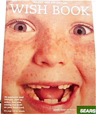 Sears Holiday Toy Catalog Wish Book 1999