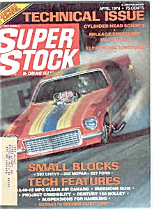 Super Stock And Drag Illustrated - April 1974