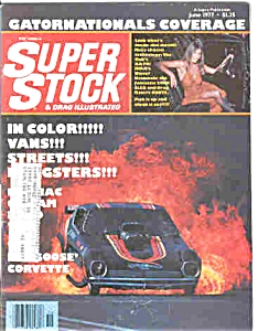 Super Stock And Drag Illustrated - June 1977