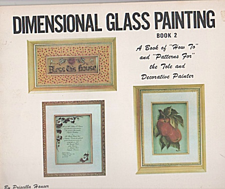 DIMENSIONAL GLASS PAINTING~ PRISCILLA. HAUSER (Image1)