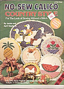 No Sew Calico Country Style - 1984