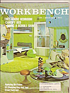 Workbench - March, April 1972