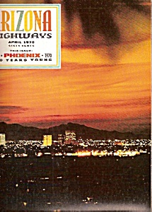 Arizona Highways -  April 1970 (Image1)