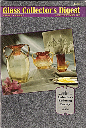 Glass Collector's Digest - August/september 1988