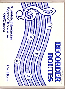 Recorder Routes - Orff Classes - 1982