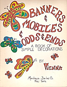 Banners & Mobiles & Odds & Ends Magazine- 1973