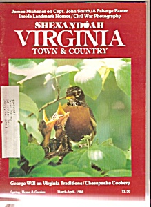 Shenandoah Virginia Town & Country - March-april 1984
