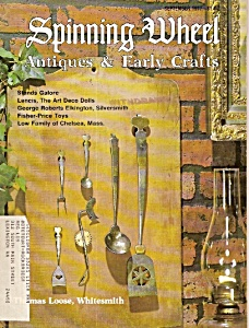 Spinning Wheel Antiques & Early Crafts - Sept. 1977