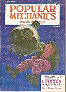 Popular Mechanics - March 1956