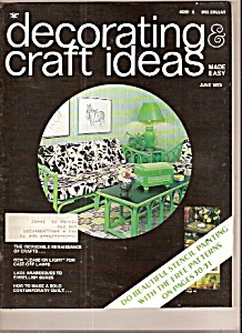Decorating & Craft Ideas Magazine- June 1973